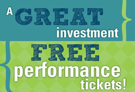A GREAT Investment: Free performance tickets